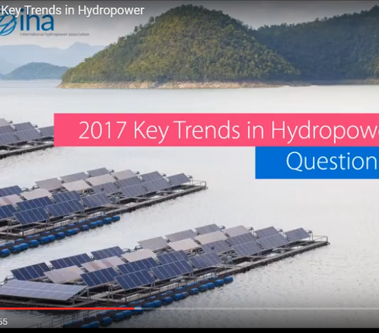 Key Trends in Hydropower: watch the webinar recording, IHA on 4 April 2017