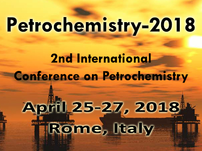2nd International Conference on Petrochemistry, by Madridge, April 25-27, 2018 at Rome, Italy