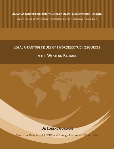 Granting rights in hydroelectric resources in the Western Balkans by Dr Lorenc Gordani