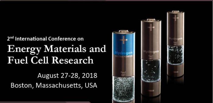International Conference on Energy Materials and Fuel Cell Research 2018 Boston, USA