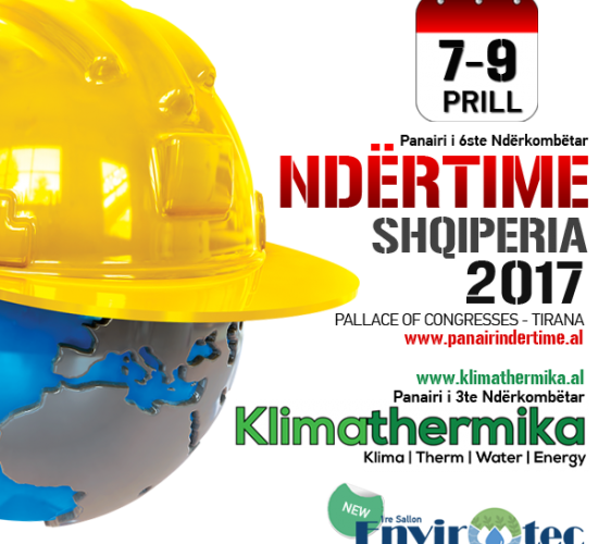 6th International Exhibition Constructions Ndërtime & 3rd Klimathermika, 7-9 April 2017, Pallati Kongreseve