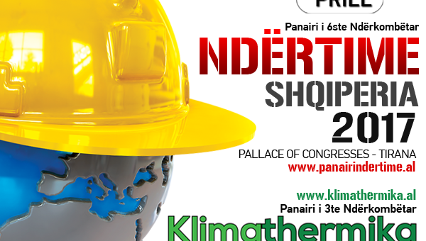 6th International Exhibition Constructions Ndërtime & 3rd Klimathermika, 7-9 April 2017, Pallati Kongreseve