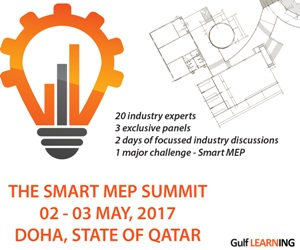 Smart MEP Summit to be held on 2nd and 3rd May 2017, in Doha, State of Qatar